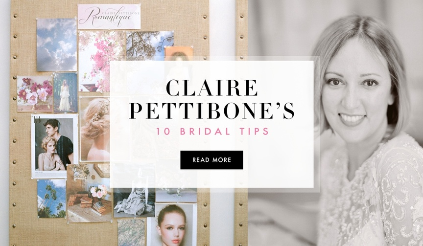 Wedding dress designer Claire Pettibone shares wedding tips for brides