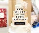 Fourth of July Wedding Ideas red white and blue