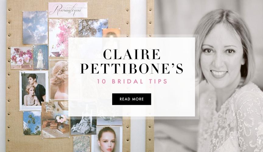 Wedding dress designer Claire Pettibone shares wedding tips for brides