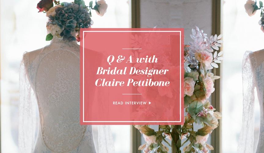 Claire Pettibone wedding dress designer interview